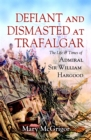 Image for Defiant but dismasted at Trafalgar