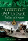 Image for Operation Chariot  : the raid on St Nazaire