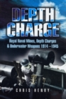 Image for Depth charge!  : mines, depth charges and underwater weapons, 1914-1945