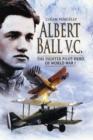 Image for Albert Ball V.C  : the fighter pilot hero of World War One