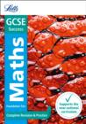 Image for GCSE maths foundation  : new 2015 curriculum: Complete revision & practice