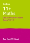 Image for 11+ maths quick practice tests  : for the CEM tests,: Age 10-11