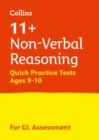Image for 11+ non-verbal reasoning quick practice tests  : for the GL assessment testsAge 9-10