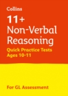 Image for 11+ non-verbal reasoning quick practice tests  : for the GL assessment testsAge 10-11