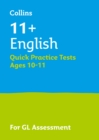 Image for 11+ English quick practice tests  : for the GL assessment testsAge 10-11
