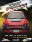 Image for The fast and the furious  : the official car guide - all the cars, all the movies