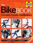 Image for The bike book  : complete bicycle maintenance