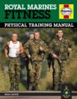 Image for Royal Marines fitness  : physical training manual