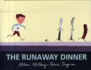 Image for The runaway dinner