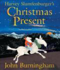 Image for Harvey Slumfenburger's Christmas present