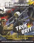 Image for True brit  : the toughest 12 commando books ever!