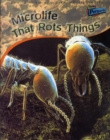 Image for Microlife that rots things
