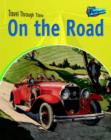 Image for On the road  : road travel past and present