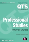 Image for Professional studies  : primary and early years
