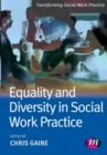 Image for Equality and diversity in social work practice