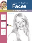 Image for How to draw faces  : in simple steps