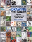 Image for Compendium of drawing techniques  : 200 tips, techniques and trade secrets