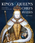 Image for Kings, queens, chiefs & rulers