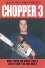 Image for Chopper 3  : hell hath no fury like a mate shot in the arse