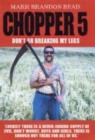 Image for Chopper 5  : don't go breaking my legs