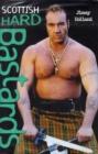Image for Scottish hard bastards