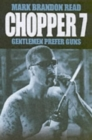 Image for Chopper 7  : empire of the gun