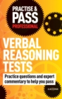 Image for Practise & pass professional verbal reasoning tests  : achieve your personal best