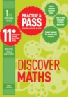 Image for Practice & pass 11+Level 1,: Discover maths