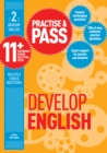 Image for Practice & pass 11+Level 2,: Develop English