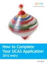 Image for How to complete your UCAS application  : 2012 entry.