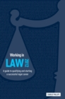 Image for Working in law  : a guide to qualifying and starting a successful legal career