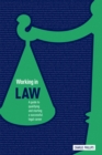 Image for Working in law 2015  : a guide to qualifying and starting a successful legal career