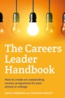 Image for The careers leader handbook  : how to create an outstanding careers programme for your school or college