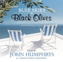 Image for Blue skies and black olives