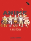 Image for Anime  : a history