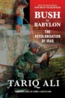 Image for Bush in Babylon  : the recolonisation of Iraq