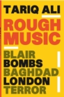 Image for Rough music  : Blair, bombs, Baghdad, London, terror