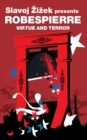 Image for Virtue and terror  : Maximilien Robespierre