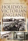 Image for Holidays in Victorian England