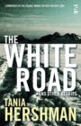 Image for The White Road and other stories