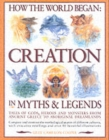 Image for How the world began  : creation in myths & legends