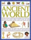 Image for The illustrated children's encyclopedia of the ancient world  : step back in time to discover the wonders of the Stone Age, Ancient Egypt, Ancient Greece, Ancient Rome, the Aztec and Maya, the Incas,