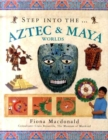 Image for Step into the Aztec & Maya worlds