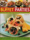 Image for Buffet parties  : delicious party treats and finger food for entertaining