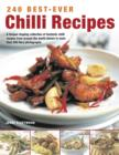 Image for 240 best-ever chilli recipes  : a tongue-tingling collection of fantastic chilli recipes from around the world shown in more than 245 fiery photographs
