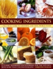 Image for Cooking ingredients  : a practical guide to choosing and using world foods