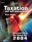 Image for Taxation and self-assessment  : incorporating the Finance Act 2004