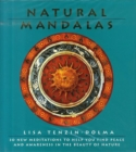 Image for Natural mandalas  : 30 new meditations to help you find peace and awareness in the beauty of nature