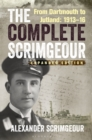 Image for The complete Scrimgeour  : from Dartmouth to Jutland 1913-16