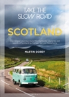 Image for Scotland  : inspirational journeys round the highlands, lowlands and islands of Scotland by camper van and motorhome